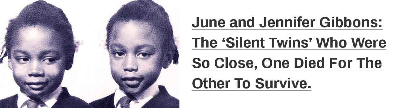 June and Jennifer Gibbons