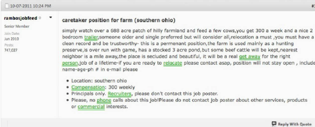 Craigslist ad promised the job of a lifetime.