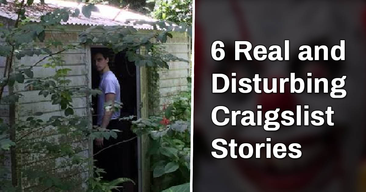 6 Real And Disturbing Craigslist Stories