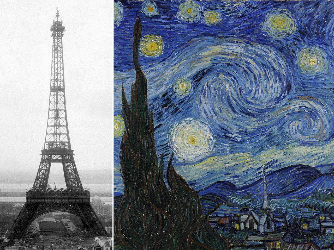 Eiffel Tower was inaugurated in 1889 for the World's Fair, which was the same year Van Gogh's 'Starry Night' was painted.