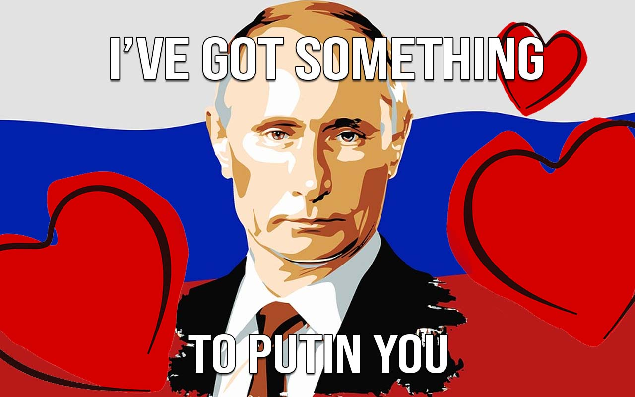 Putin, Russia, Valentines, facts, life, funny