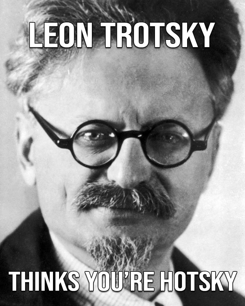 Leon Trotsky, leader, funny, facts, life, people, weird, Valentines day