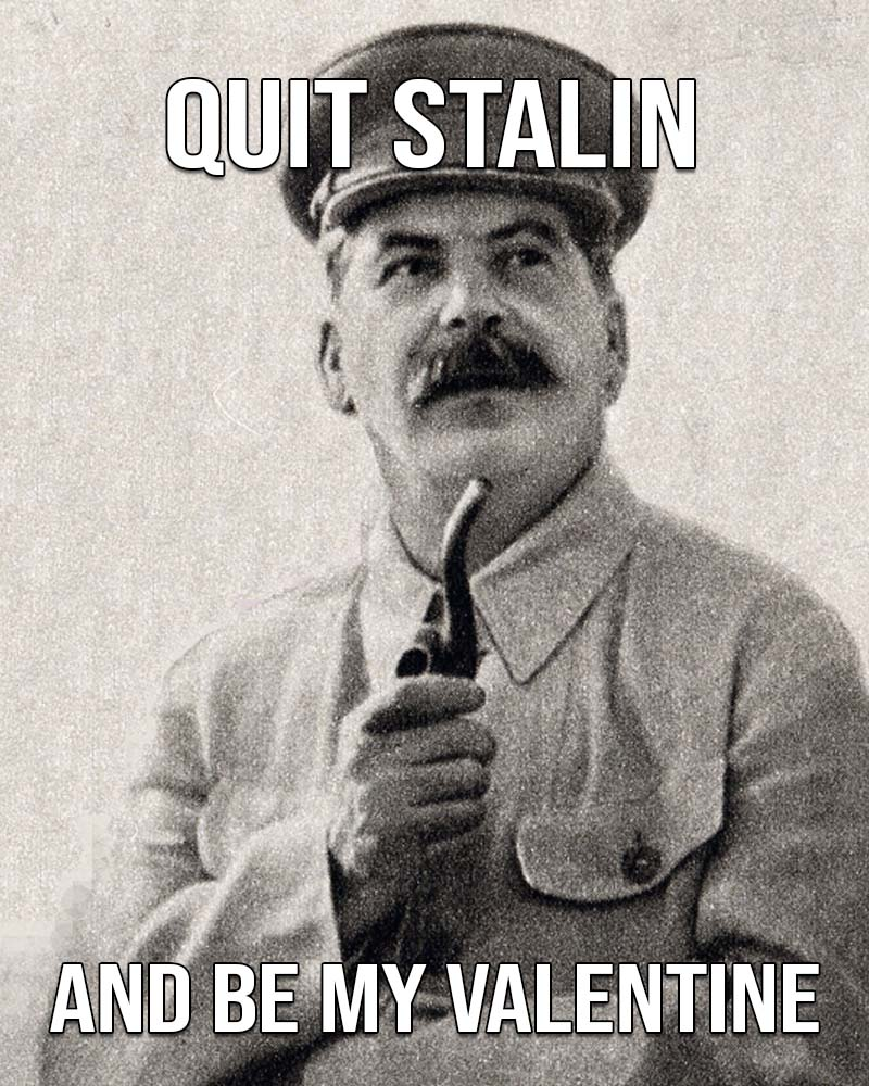 Joseph Stalin, Valentines, Day, facts, funny, life