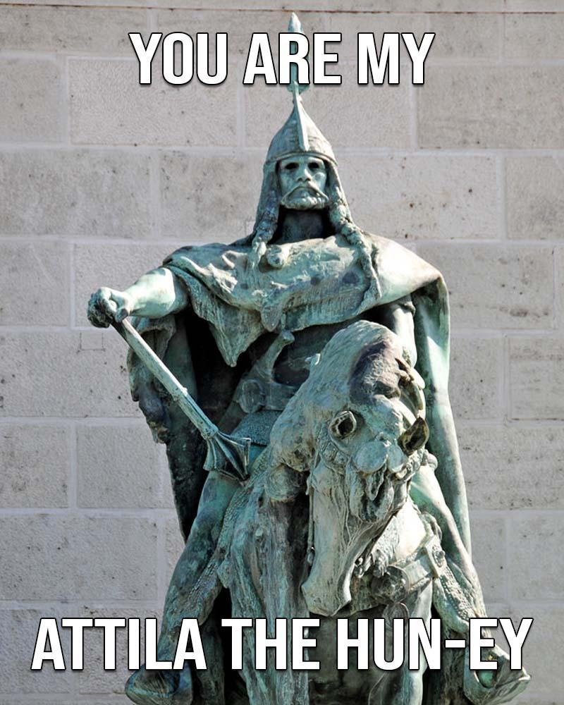 Attilla the Hun, life, history, Valentines Day